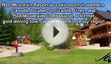 Red Mountain Resort, Bears, Rossland - we are in the West